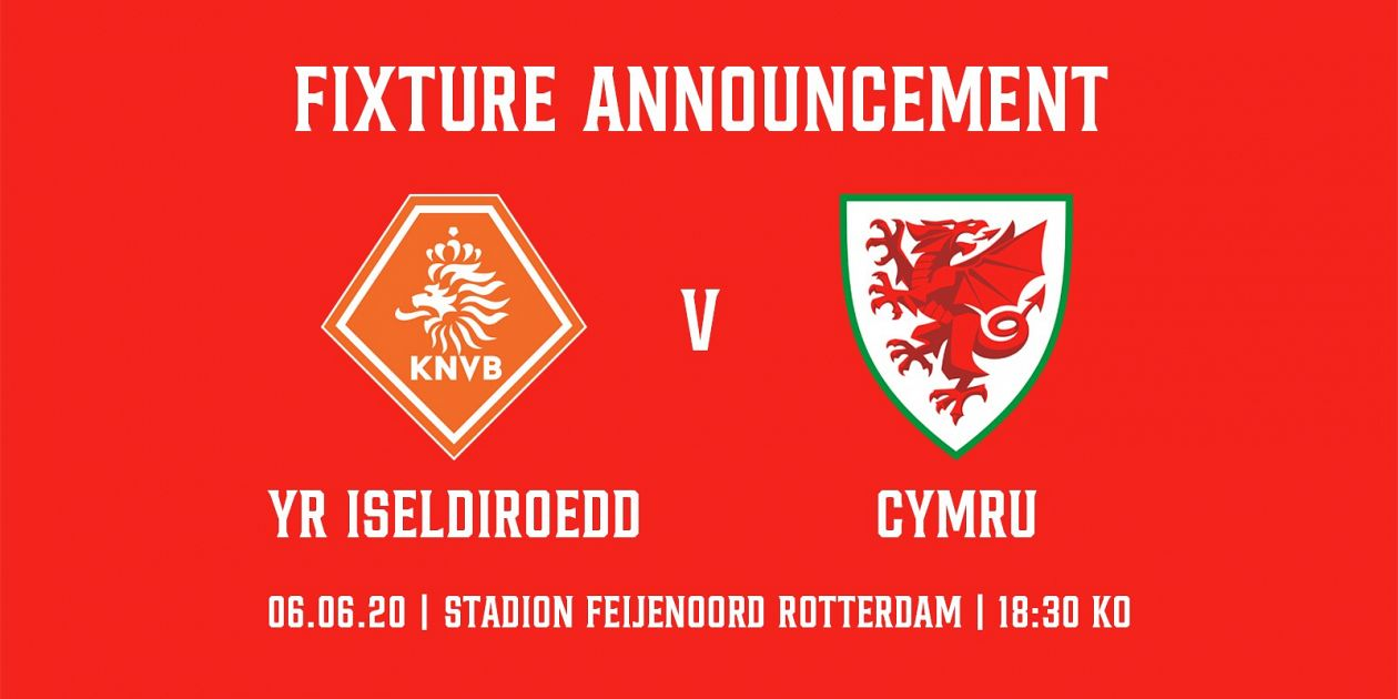 Cymru to face the Netherlands in final Euro preparation match