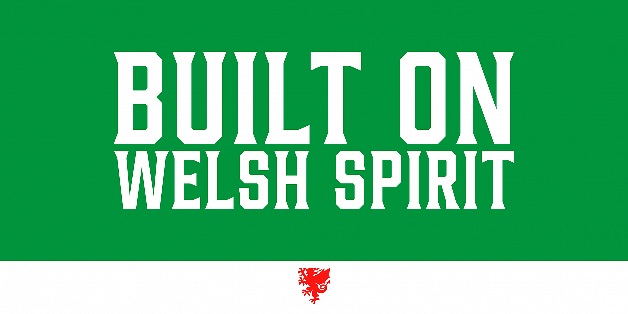 BUILT ON WELSH SPIRIT